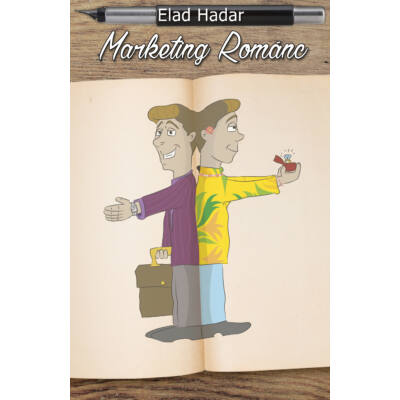 Elad Hadar: Marketing Románc